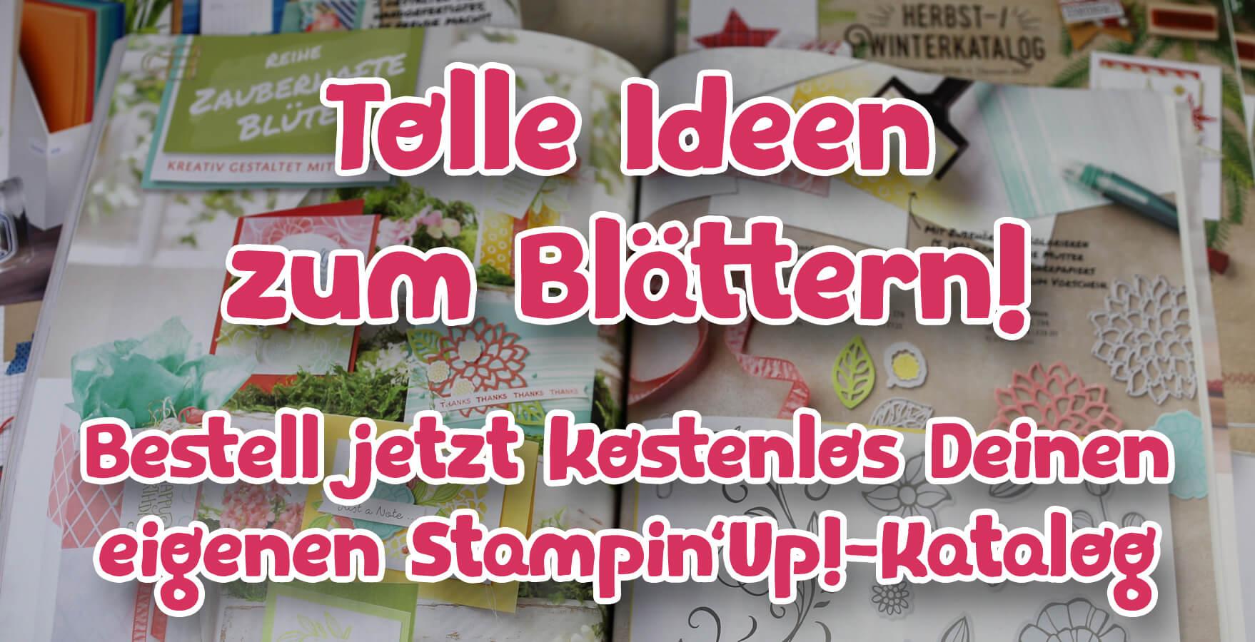 Bestell Dir Deinen eigenen Stampin' Up!-Katalog